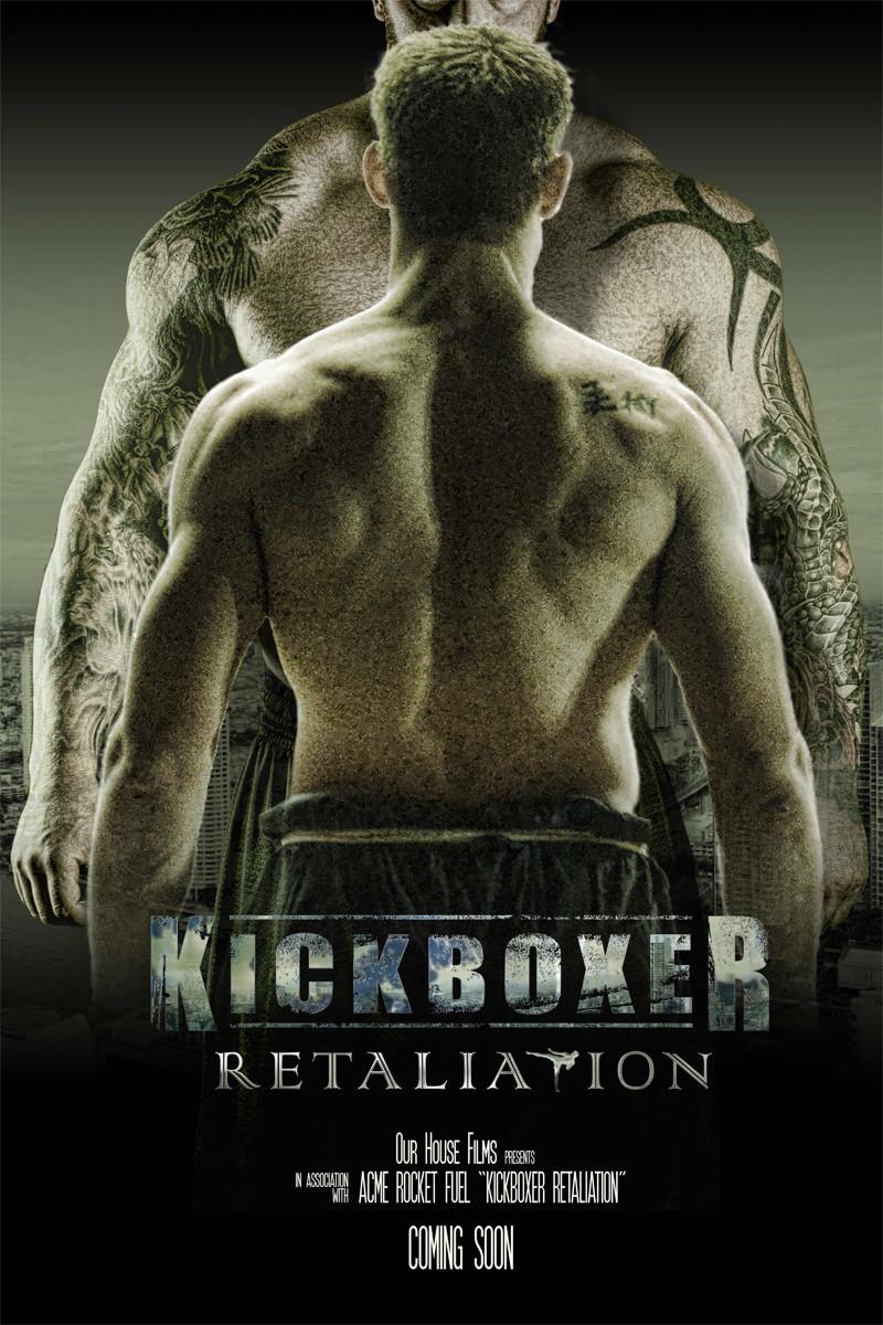 Kickboxer Retaliation  film 2017  AlloCiné