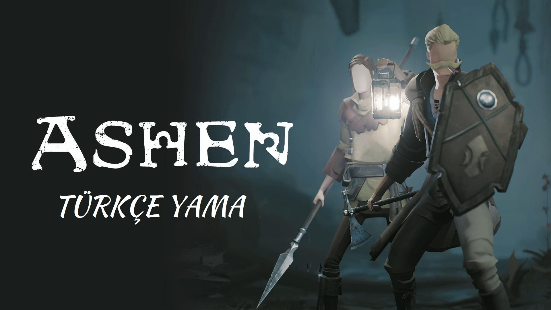 Ashen Türkçe Yama V.2.1